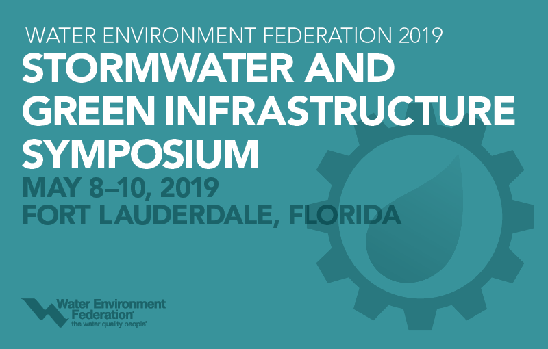 Abstracts due Nov. 12 for the WEF Stormwater and Green Infrastructure Symposium 2019