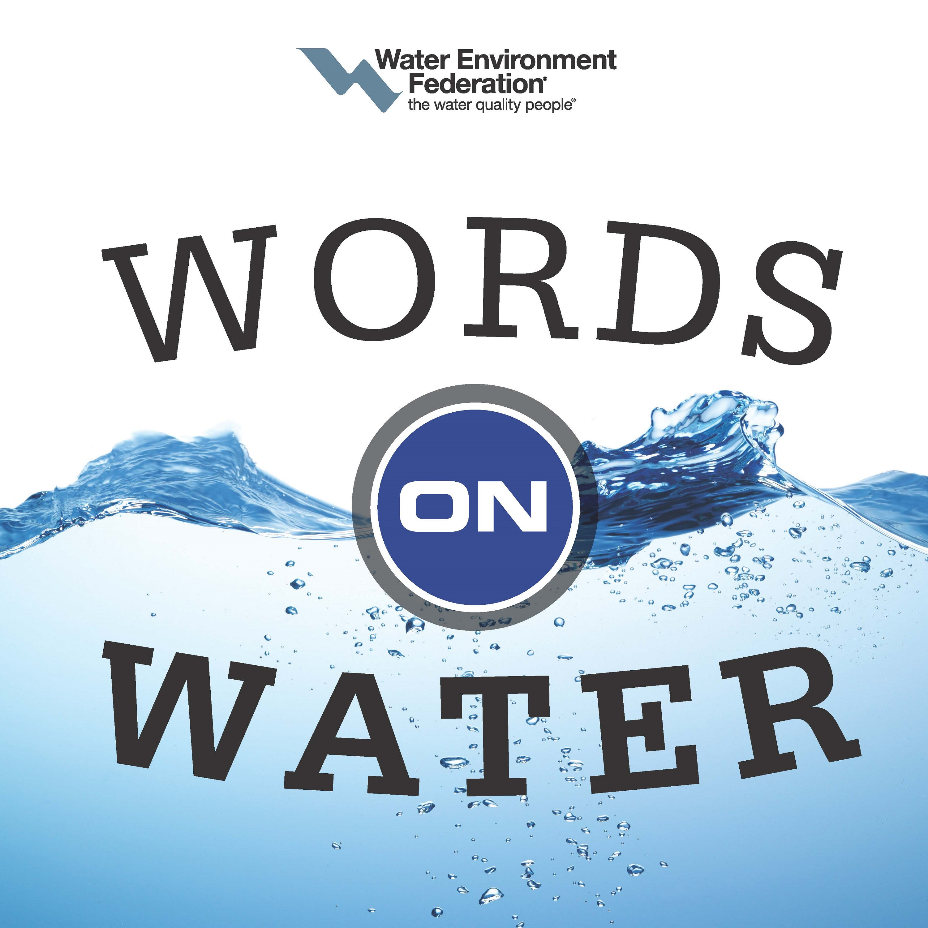 <i>Words on Water</i> Podcast Highlights Stormwater Awareness and Workforce Issues